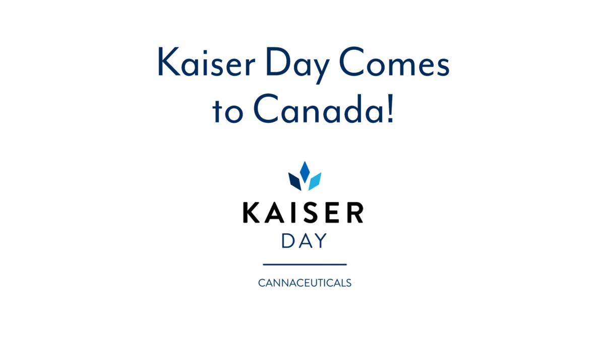 Kaiser Day Cannaceuticals Brings Pharmaceutical-Grade, Terpene-Rich Cannabis Medicine to CanadaKaiser Day Cannaceuticals