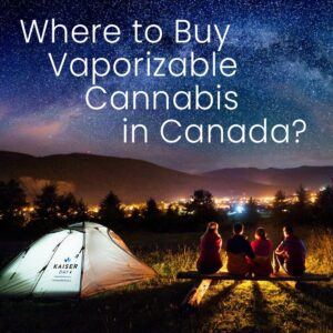 where-to-buy-vaporizable-medical-cannabis-in-canada-2Kaiser Day Cannaceuticals